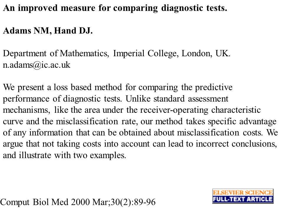 An improved measure for comparing diagnostic tests. Adams NM, Hand DJ