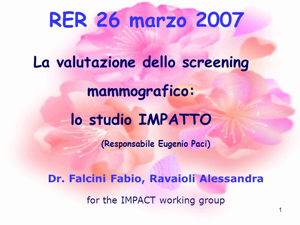 RER 26 marzo 2007 La valutazione dello screening mammografico: