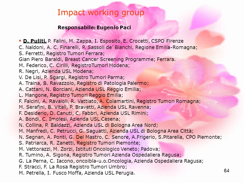 Impact working group Responsabile: Eugenio Paci