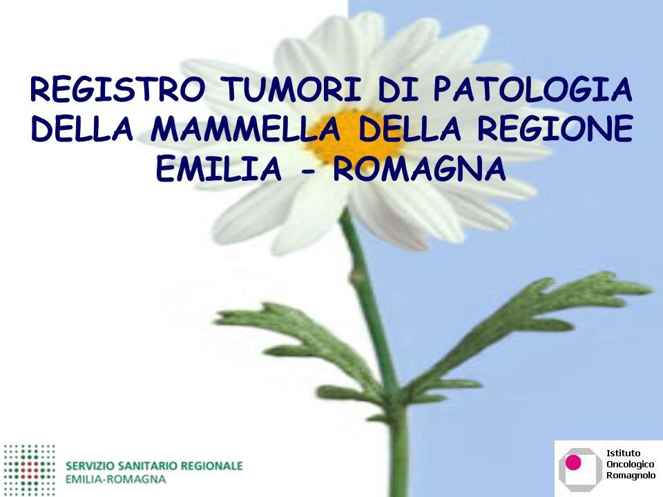 REGISTRO TUMORI DI PATOLOGIA DELLA MAMMELLA DELLA REGIONE EMILIA - ROMAGNA