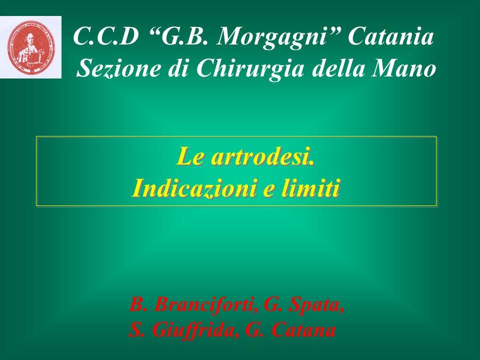 C.C.D G.B. Morgagni Catania Sezione di Chirurgia della Mano