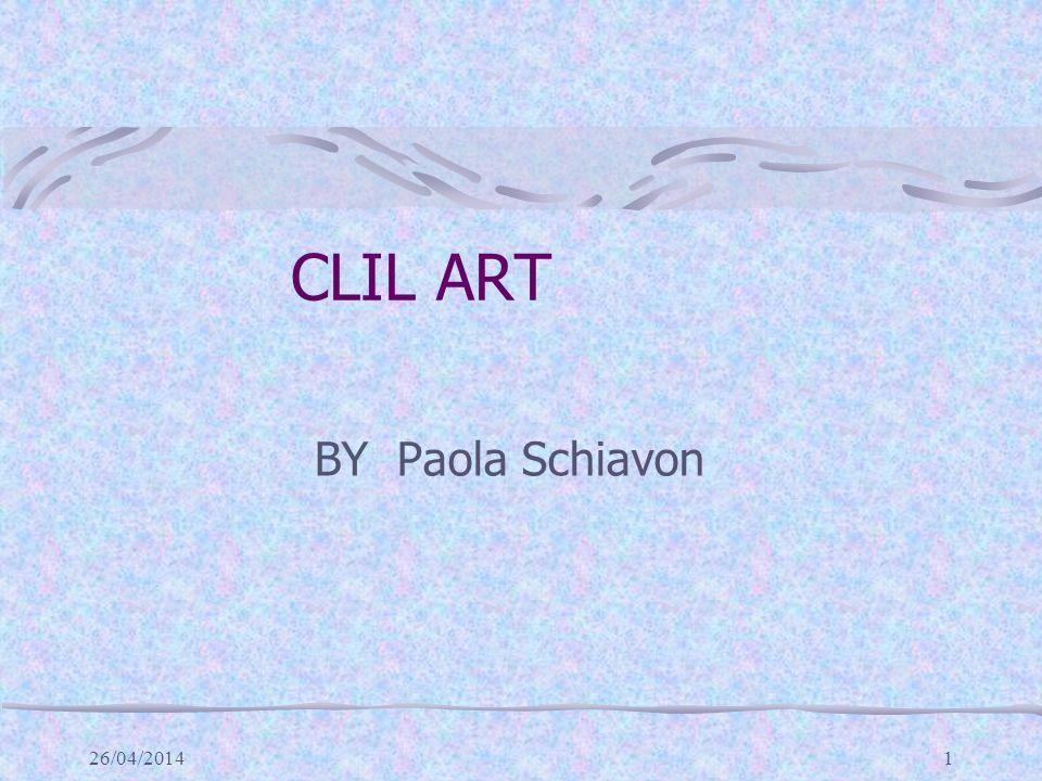 CLIL ART BY Paola Schiavon 29/03/2017