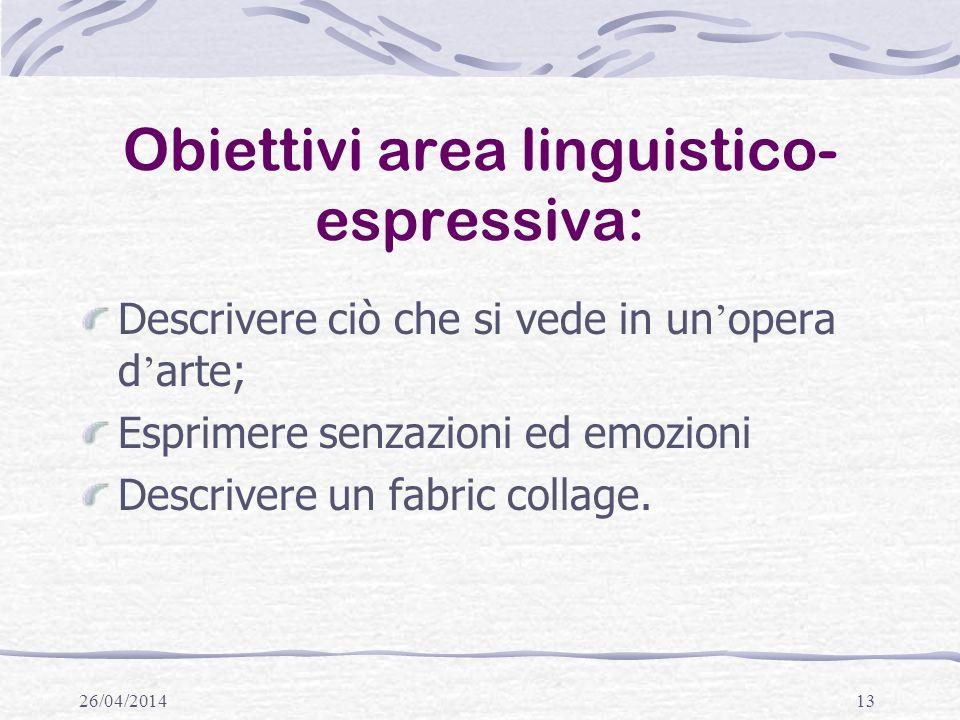 Obiettivi area linguistico-espressiva: