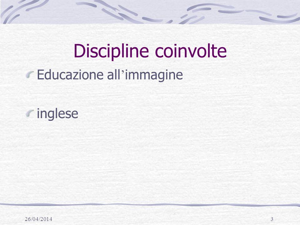 Discipline coinvolte Educazione all'immagine inglese 29/03/2017