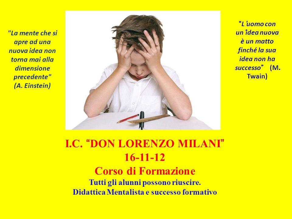I.C. DON LORENZO MILANI 16-11-12 Corso di Formazione