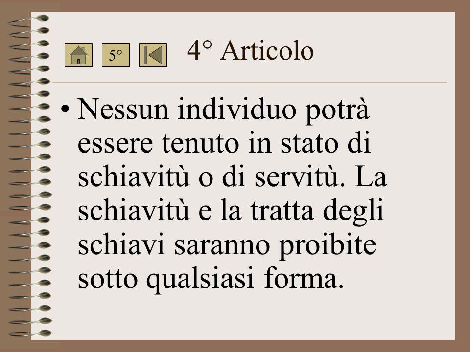 4° Articolo 5°