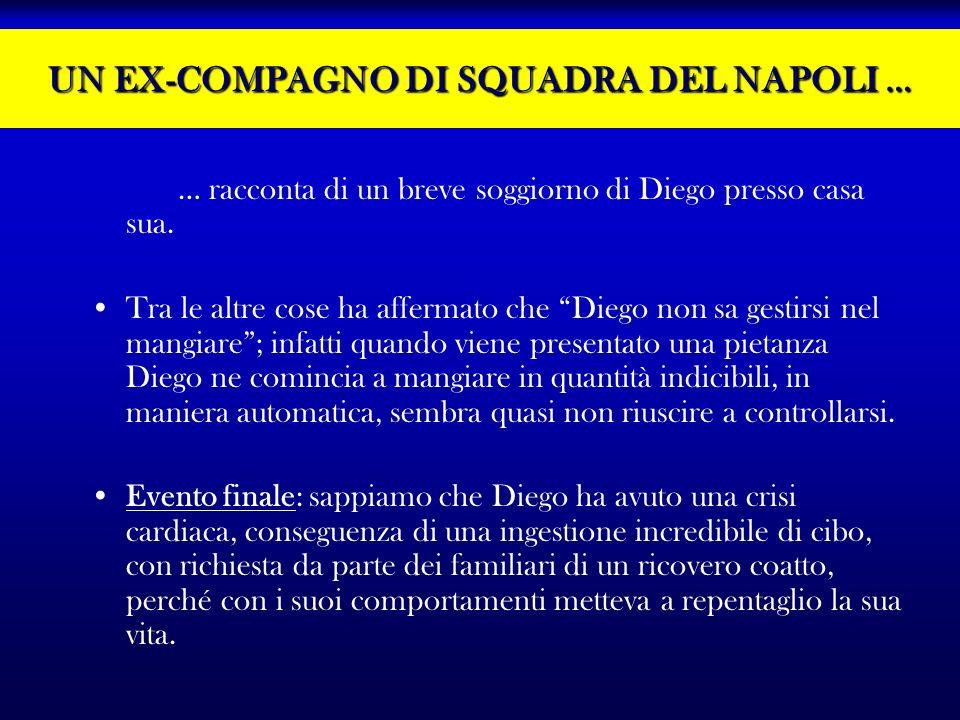 UN EX-COMPAGNO DI SQUADRA DEL NAPOLI …