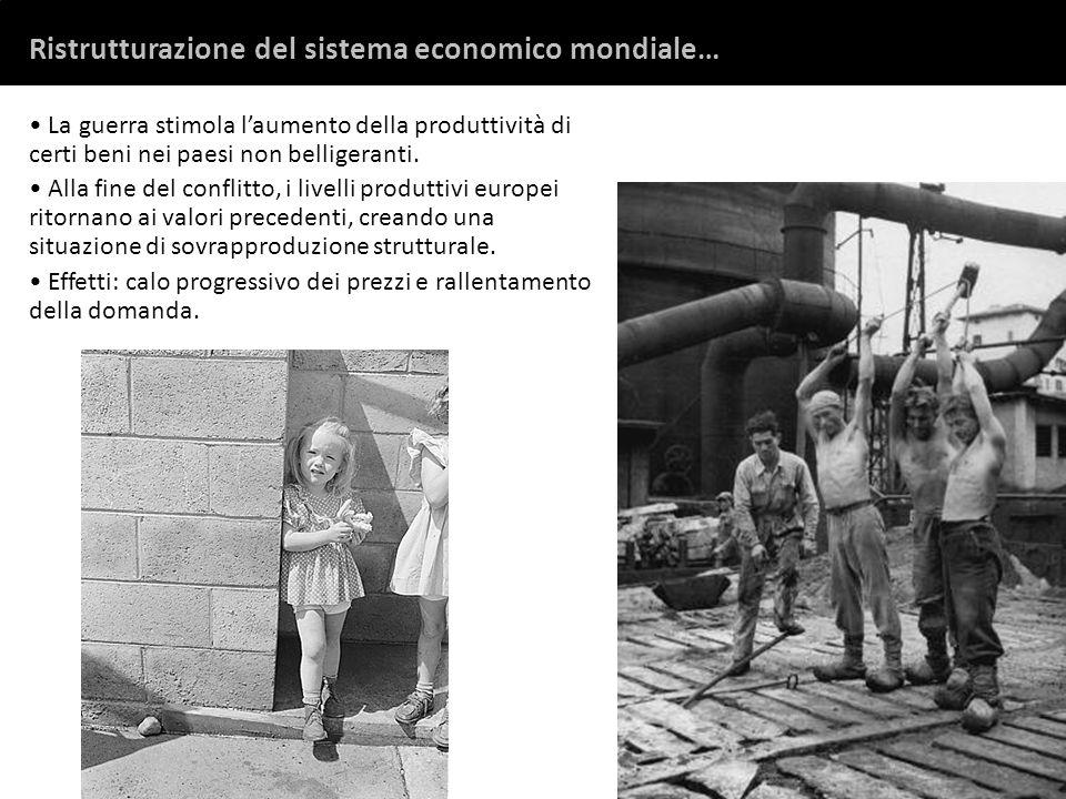 Ristrutturazione del sistema economico mondiale…