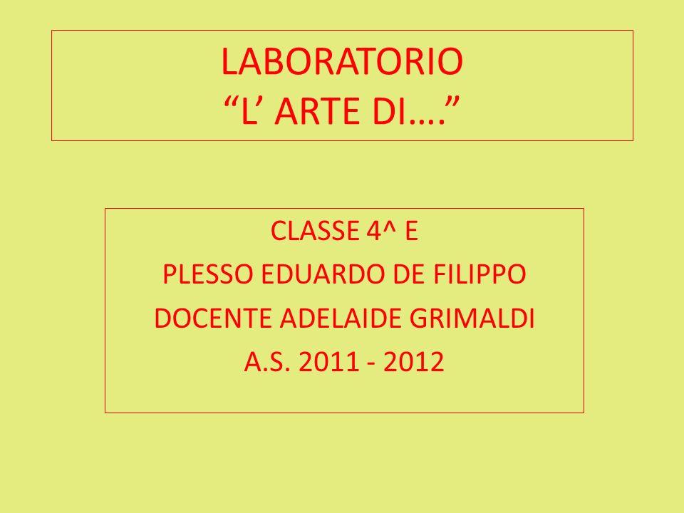 LABORATORIO L' ARTE DI….