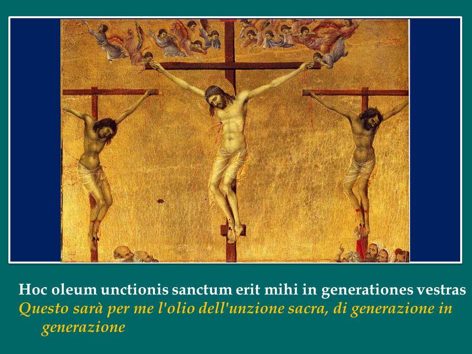Hoc oleum unctionis sanctum erit mihi in generationes vestras