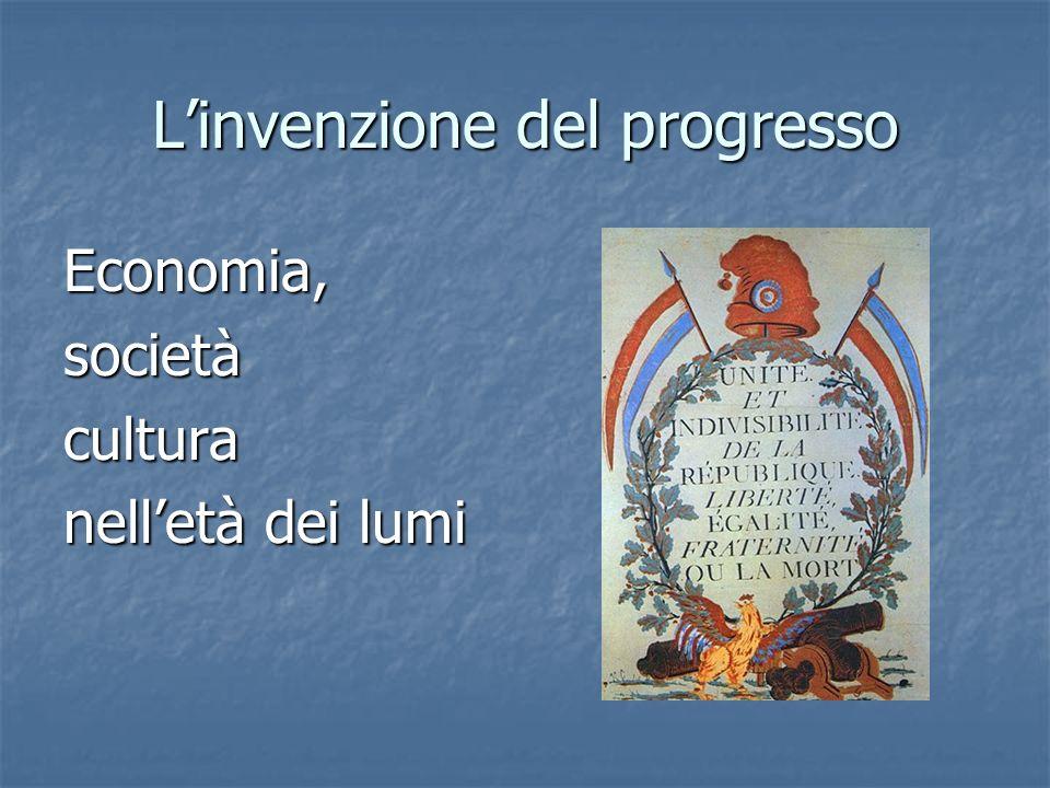 L'invenzione del progresso