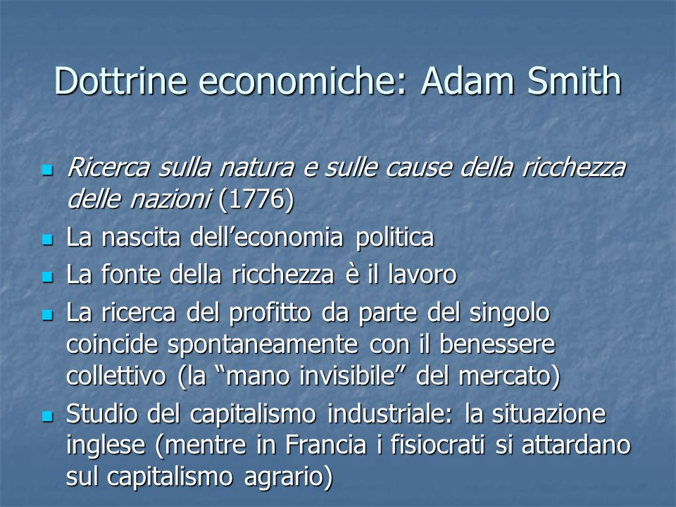 Dottrine economiche: Adam Smith