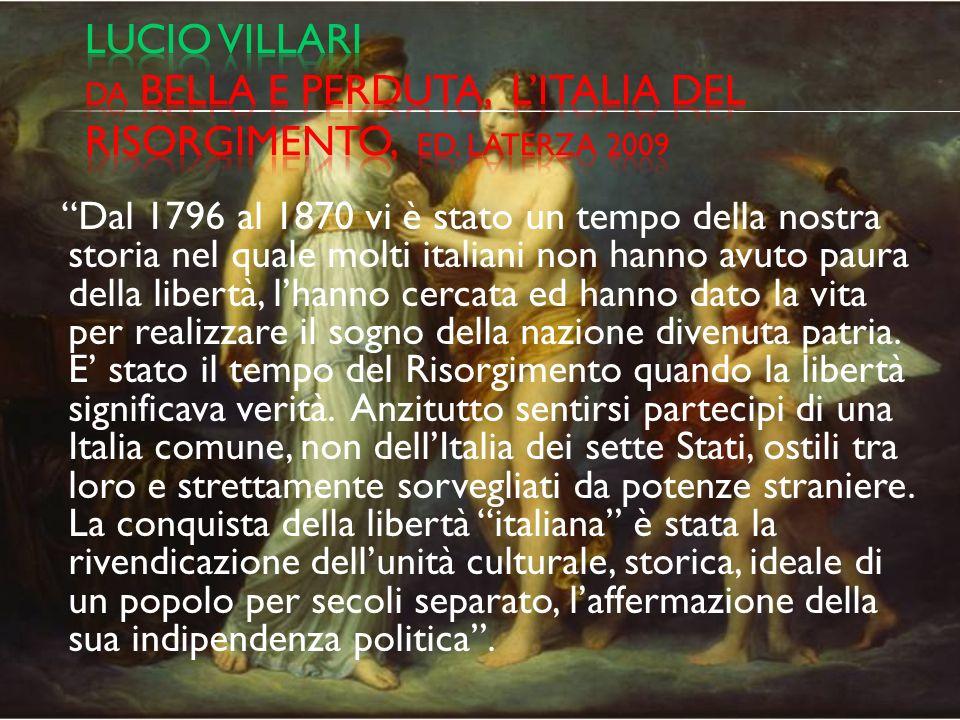 Lucio villari da bella e perduta, l'italia del risorgimento, ed