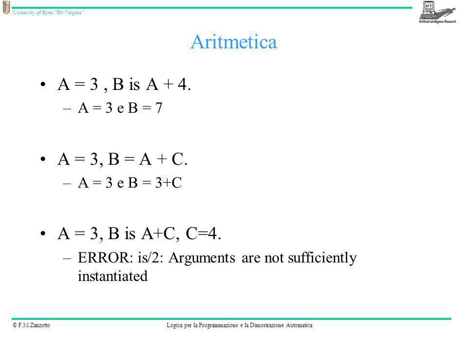 Aritmetica A = 3 , B is A + 4. A = 3, B = A + C. A = 3, B is A+C, C=4.