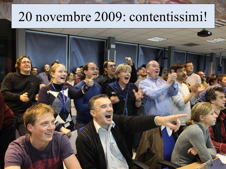20 novembre 2009: contentissimi!
