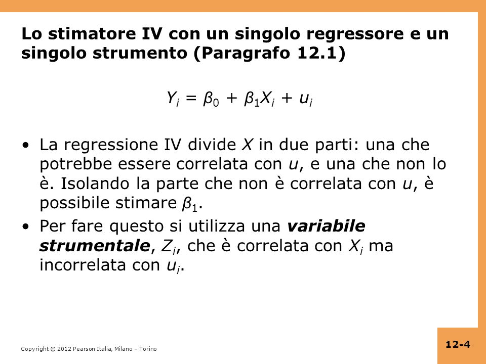 Lo stimatore IV con un singolo regressore e un singolo strumento (Paragrafo 12.1)