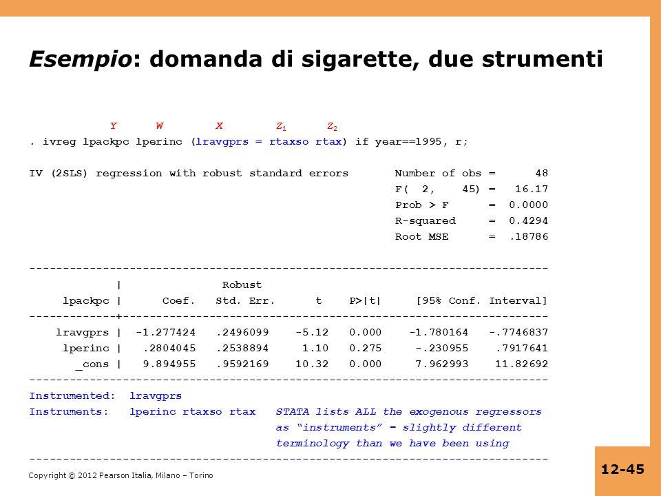 Esempio: domanda di sigarette, due strumenti