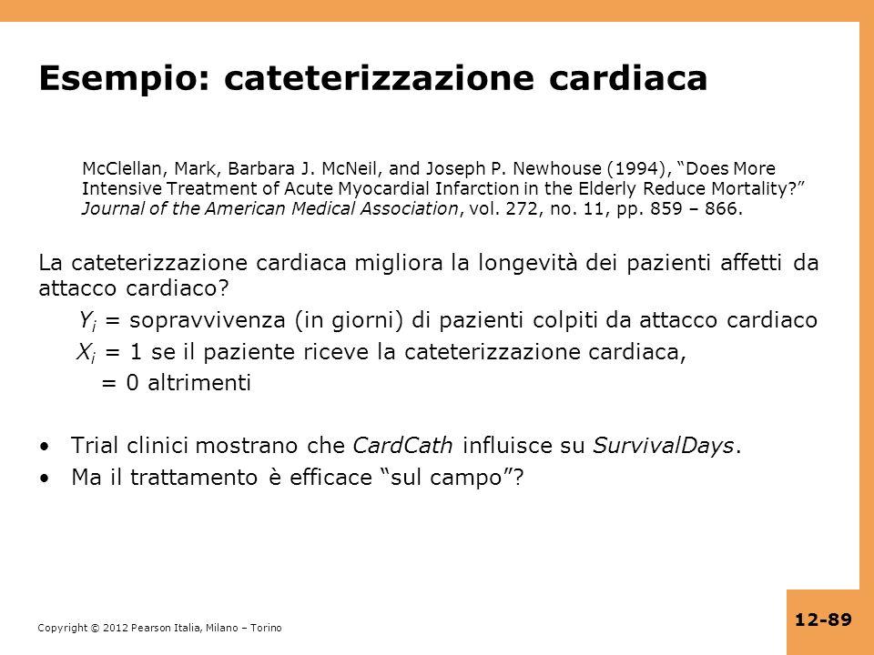 Esempio: cateterizzazione cardiaca