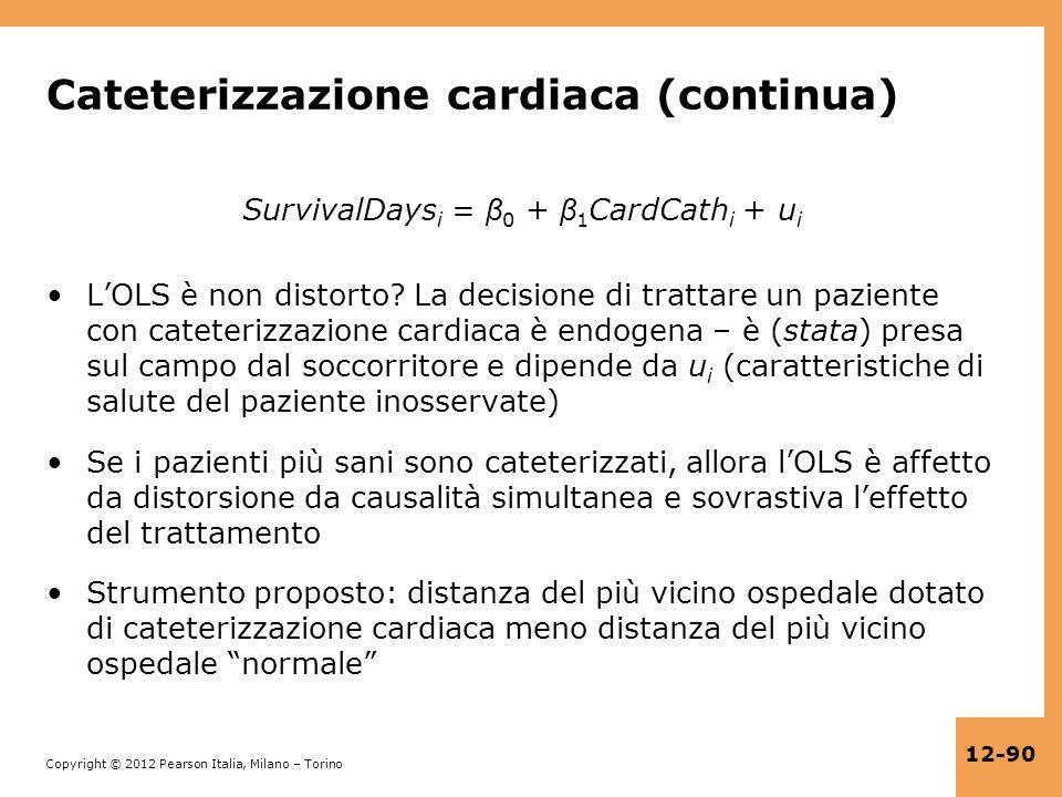 Cateterizzazione cardiaca (continua)