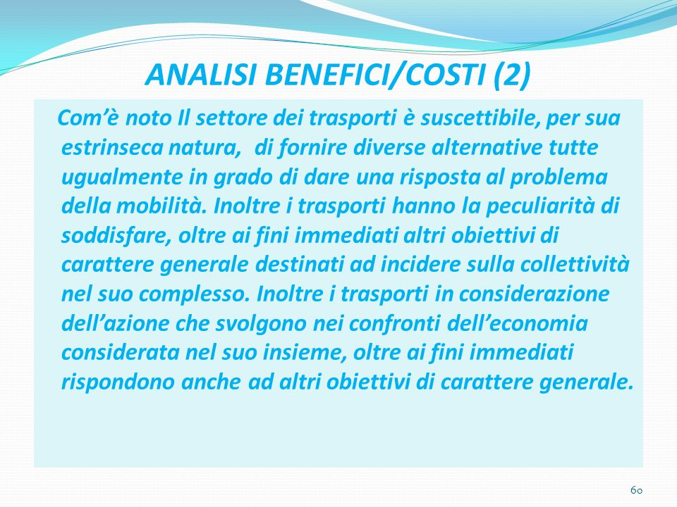 ANALISI BENEFICI/COSTI (2)
