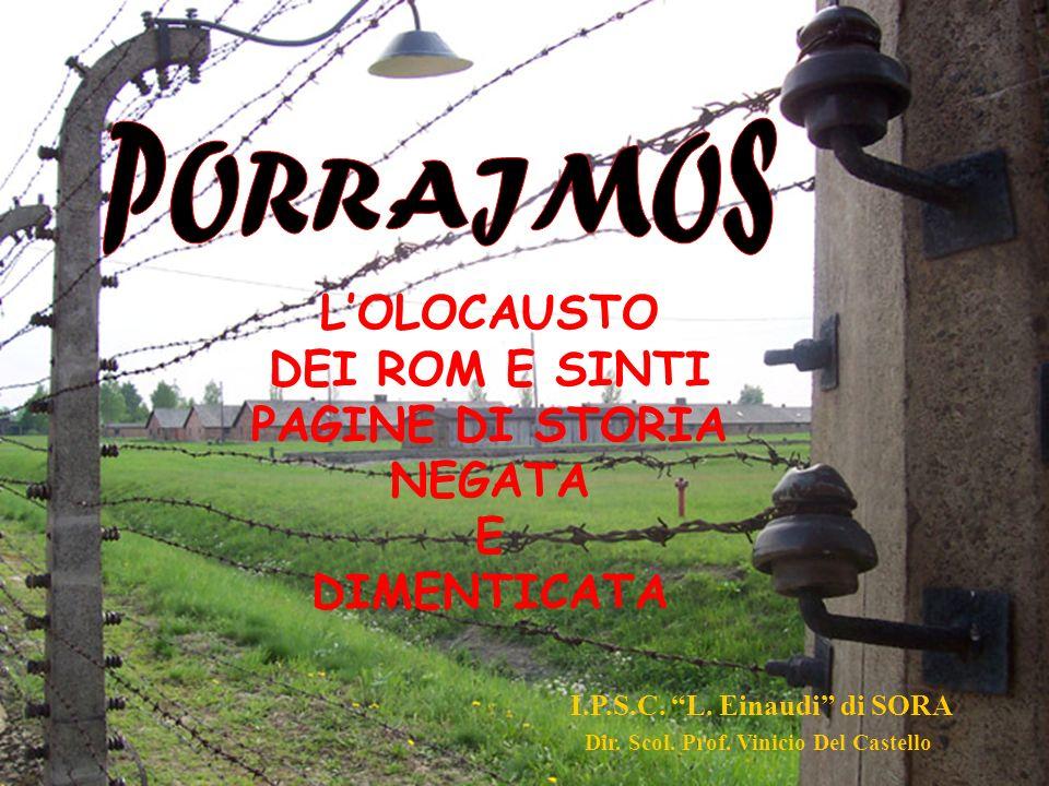 L'OLOCAUSTO DEI ROM E SINTI PAGINE DI STORIA NEGATA E DIMENTICATA