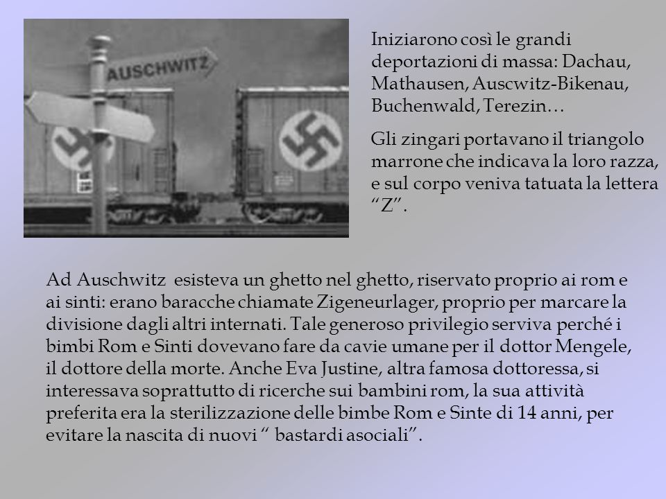Iniziarono così le grandi deportazioni di massa: Dachau, Mathausen, Auscwitz-Bikenau, Buchenwald, Terezin…
