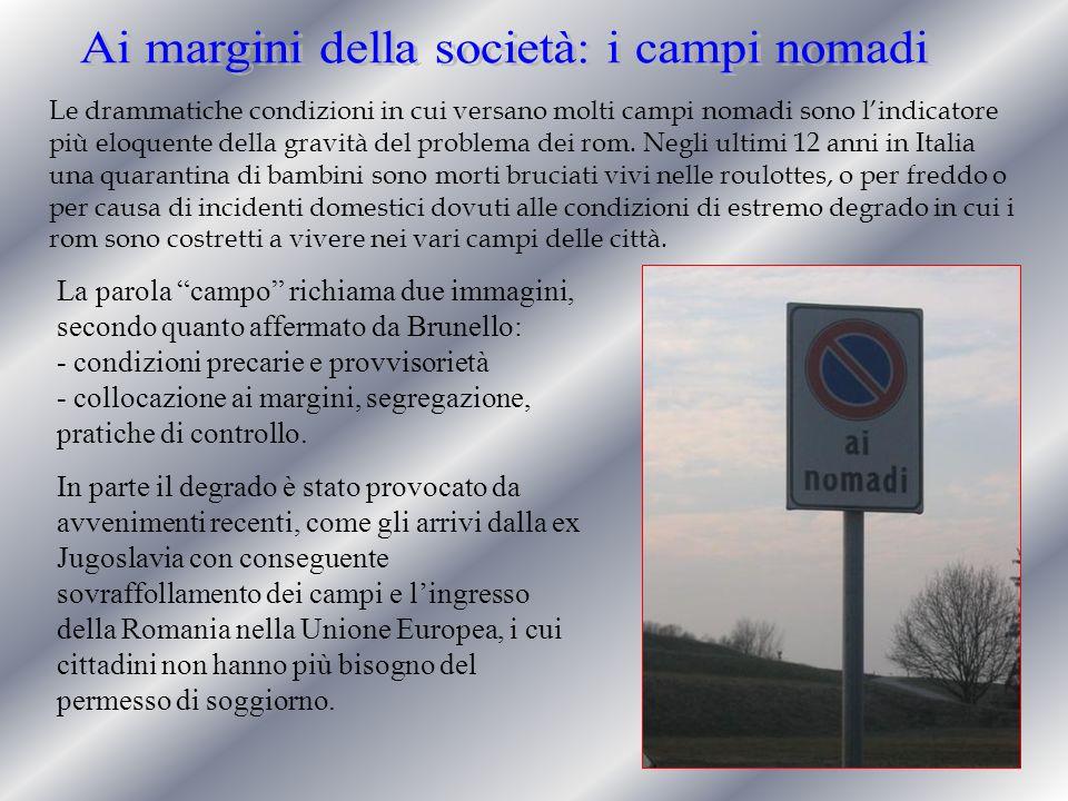 Ai margini della società: i campi nomadi