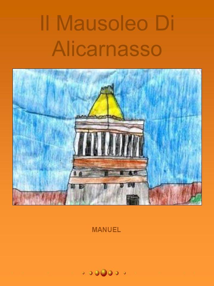 Il Mausoleo Di Alicarnasso
