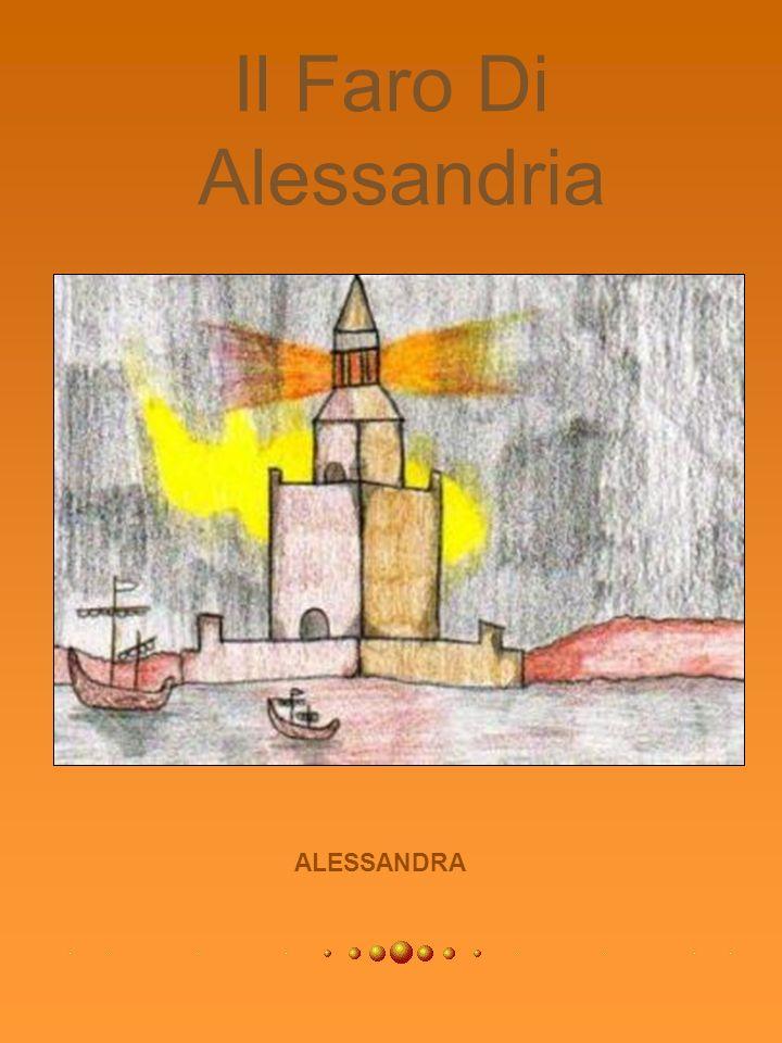 Il Faro Di Alessandria ALESSANDRA