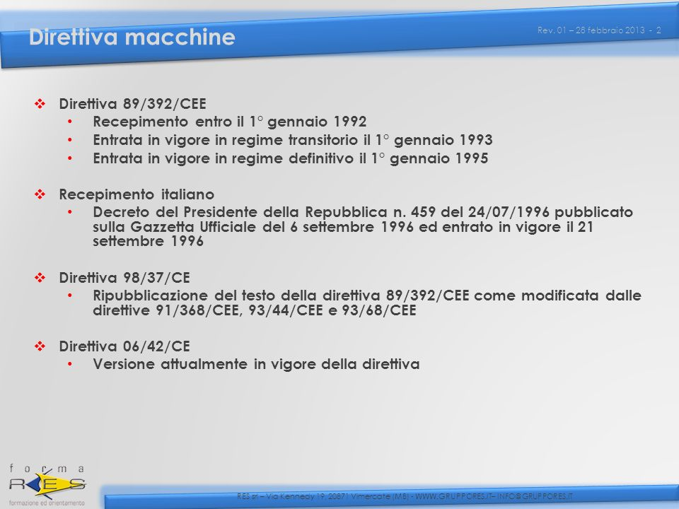Direttiva macchine Direttiva 89/392/CEE