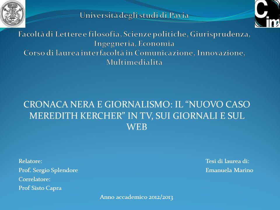 Università degli studi di Pavia Facoltà di Lettere e filosofia, Scienze politiche, Giurisprudenza, Ingegneria, Economia Corso di laurea interfacoltà in Comunicazione, Innovazione, Multimedialità