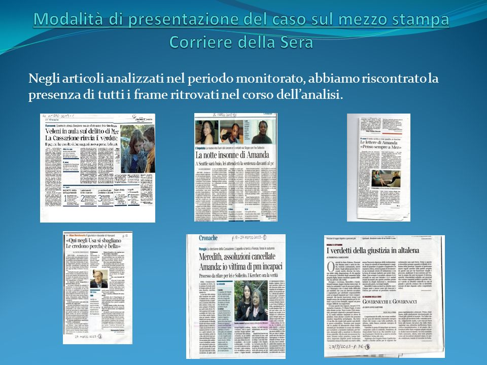 Modalità di presentazione del caso sul mezzo stampa Corriere della Sera