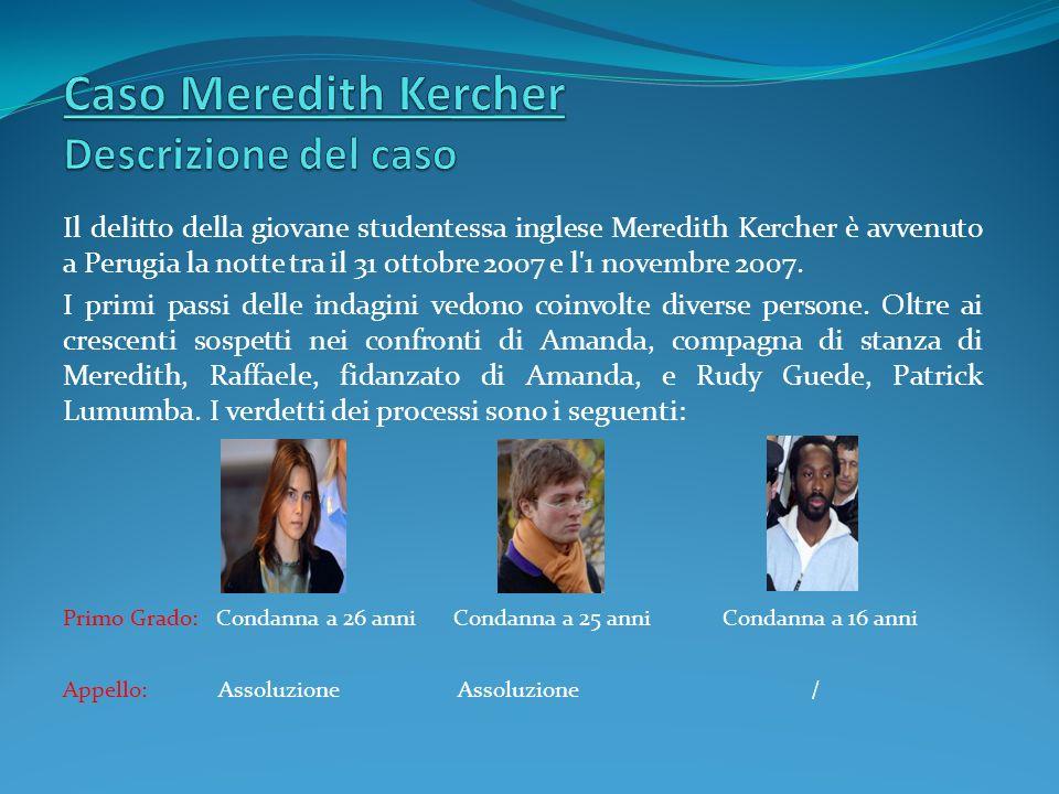 Caso Meredith Kercher Descrizione del caso