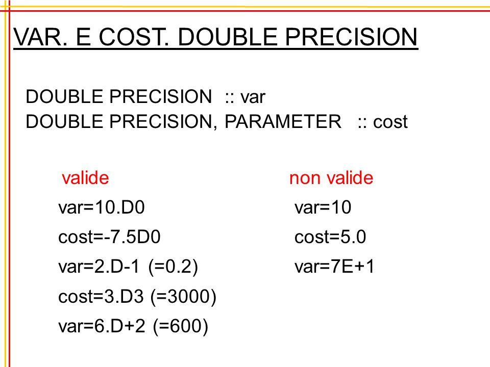 VAR. E COST. DOUBLE PRECISION