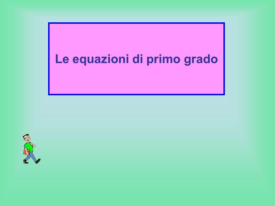 Le equazioni di primo grado