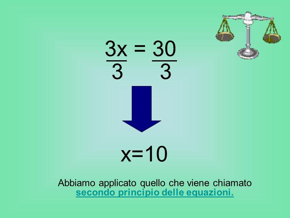 3x = 30 3 3. x=10.