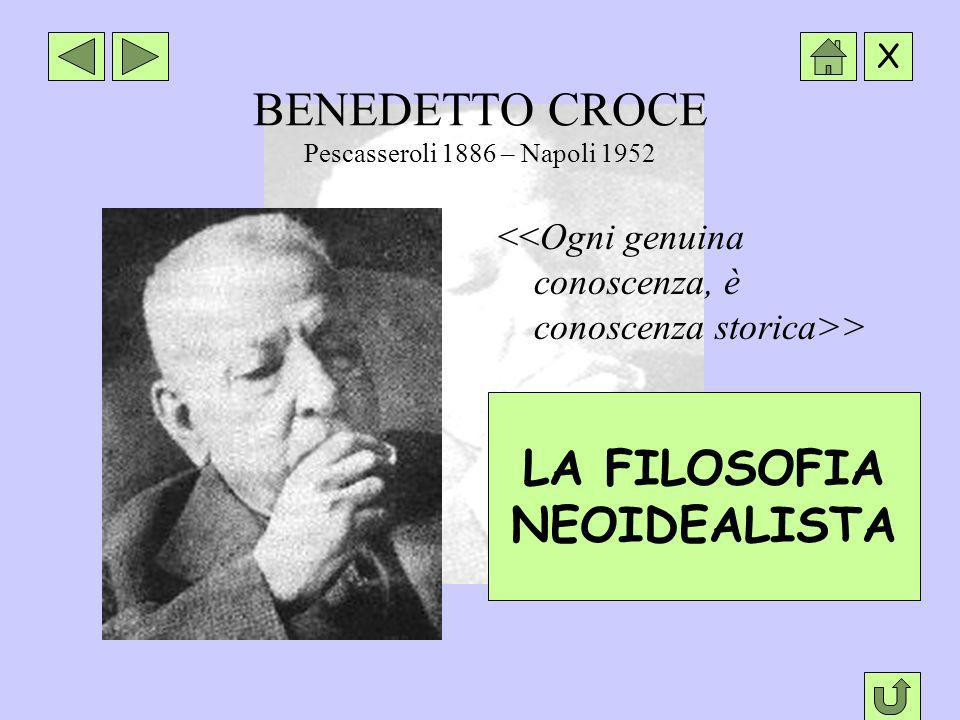 BENEDETTO CROCE Pescasseroli 1886 – Napoli 1952