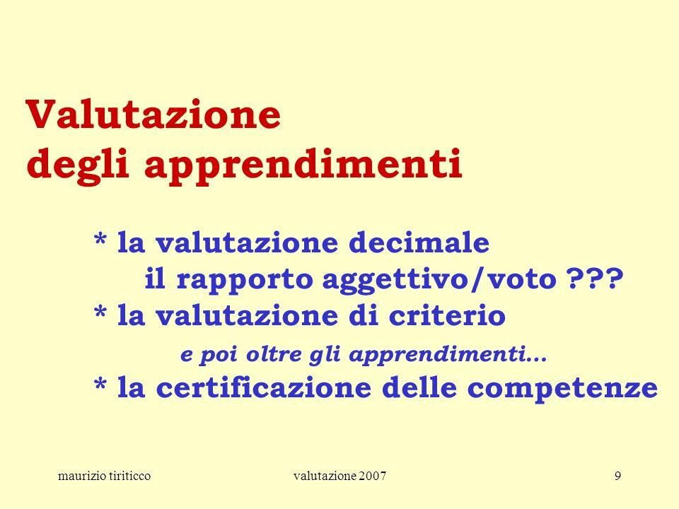 Valutazione degli apprendimenti. la valutazione decimale