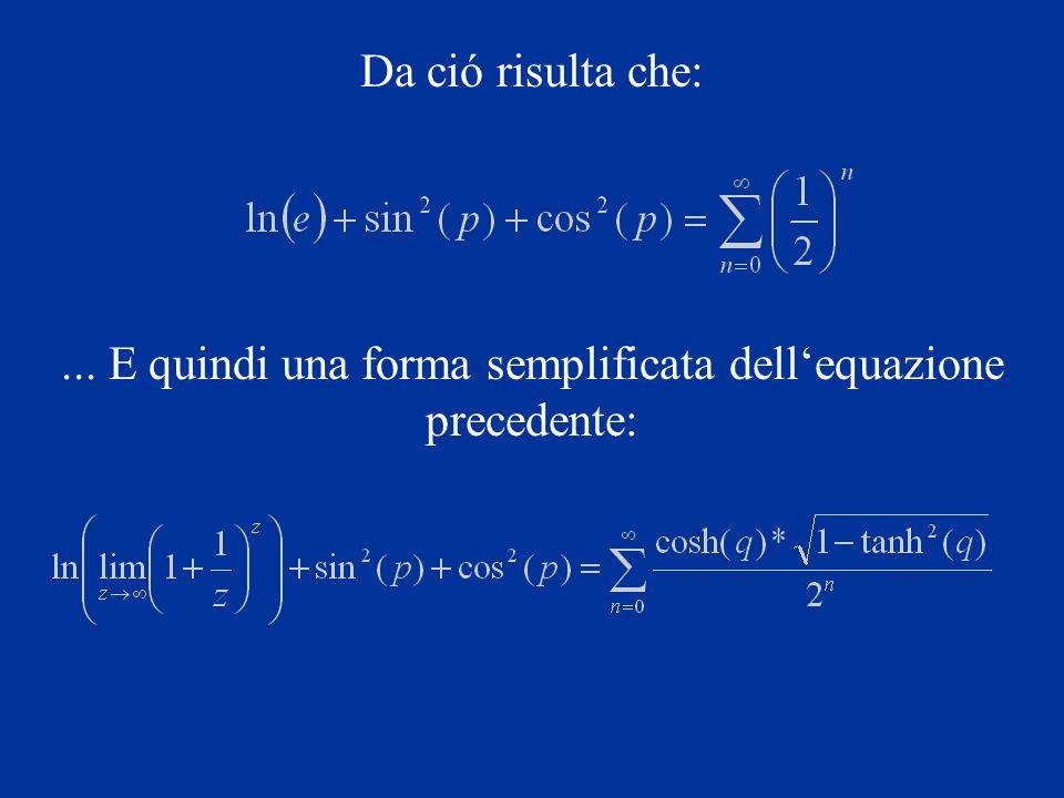 ... E quindi una forma semplificata dell'equazione precedente: