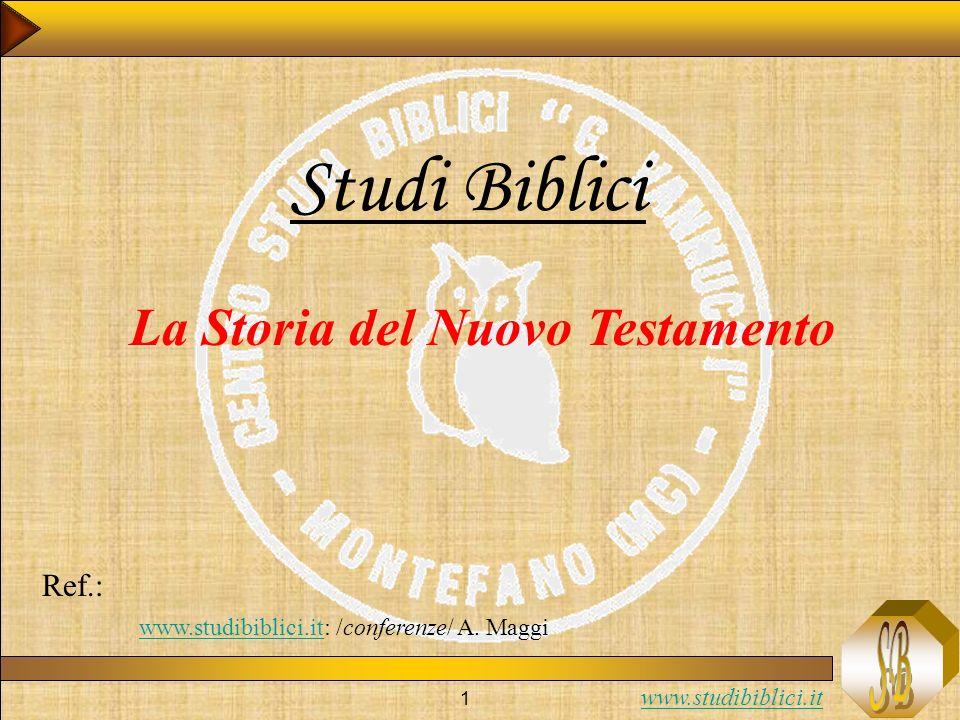 Studi Biblici La Storia del Nuovo Testamento Ref.: