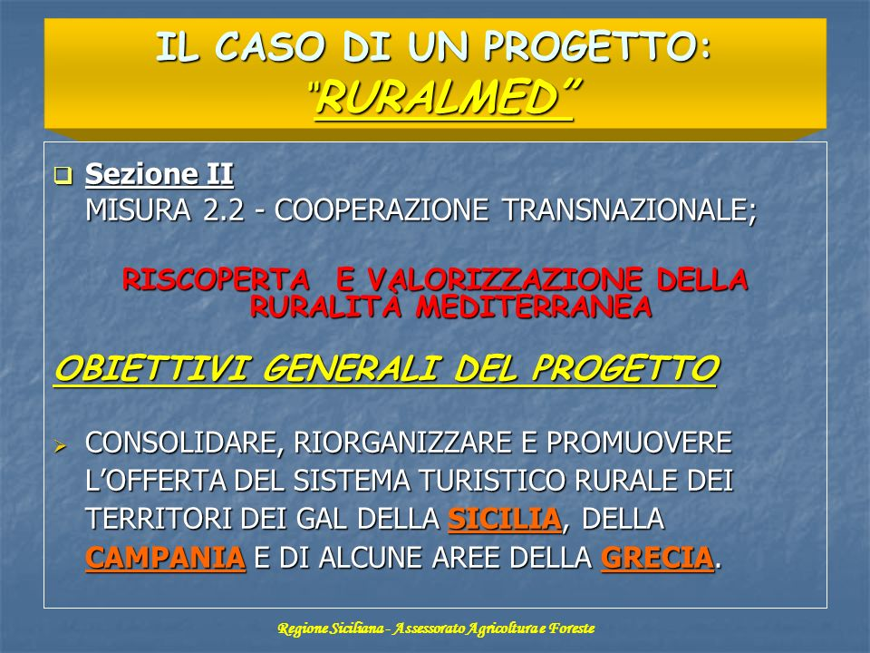 IL CASO DI UN PROGETTO: RURALMED