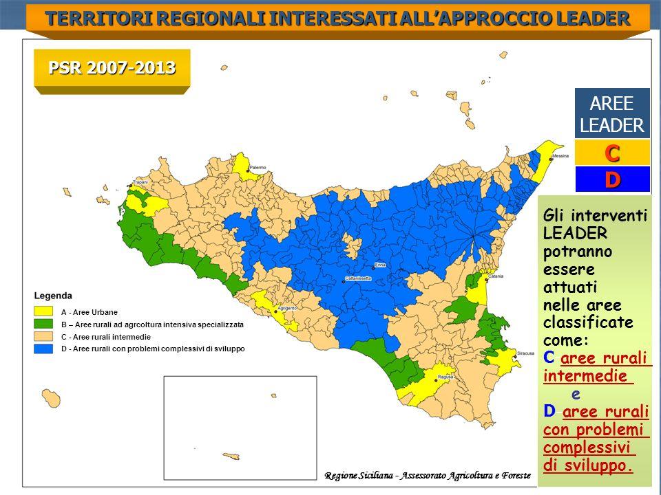 C D TERRITORI REGIONALI INTERESSATI ALL'APPROCCIO LEADER AREE LEADER