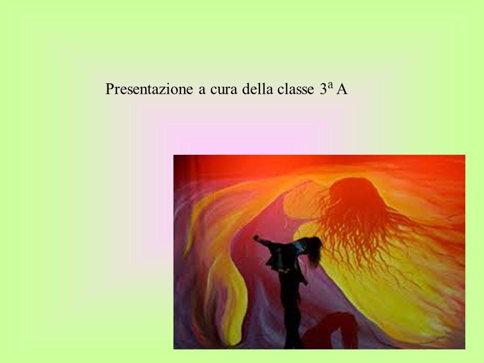 Presentazione a cura della classe 3a A
