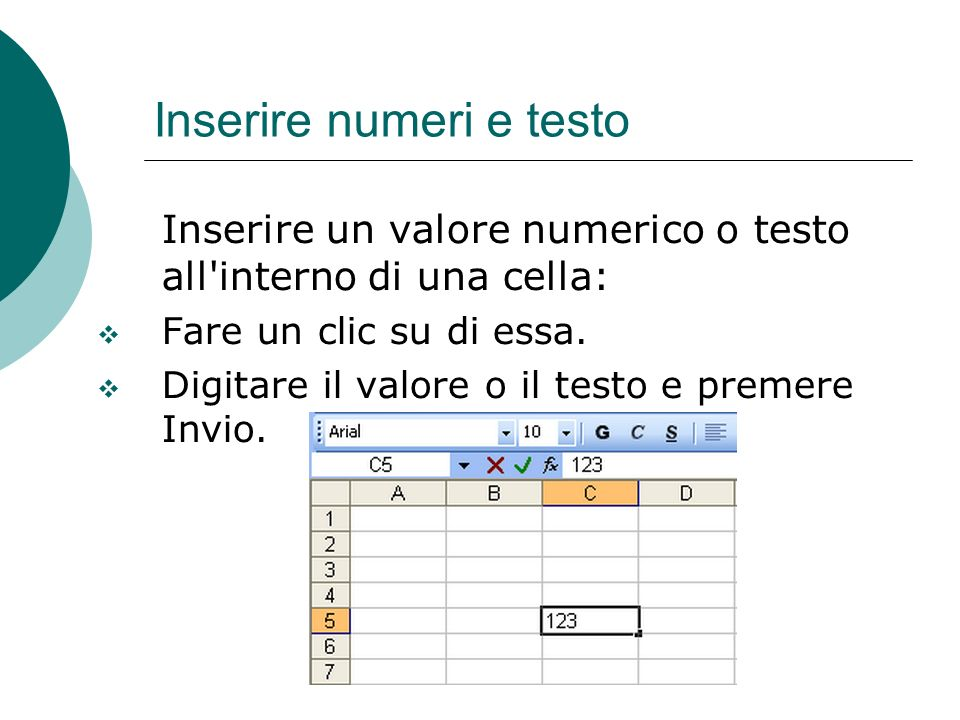 Inserire numeri e testo