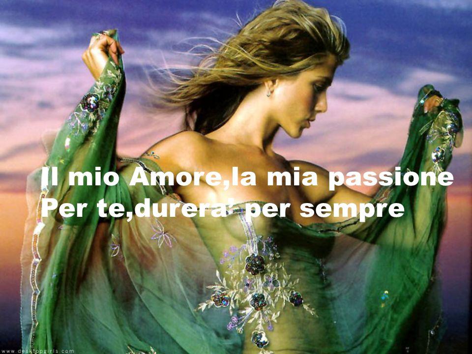 Il mio Amore,la mia passione