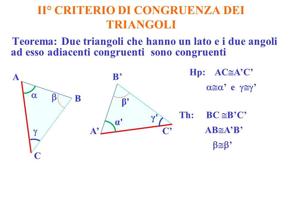 II° CRITERIO DI CONGRUENZA DEI TRIANGOLI