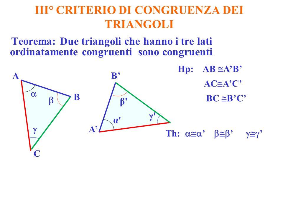 III° CRITERIO DI CONGRUENZA DEI TRIANGOLI