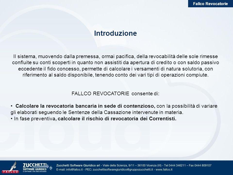 FALLCO REVOCATORIE consente di: