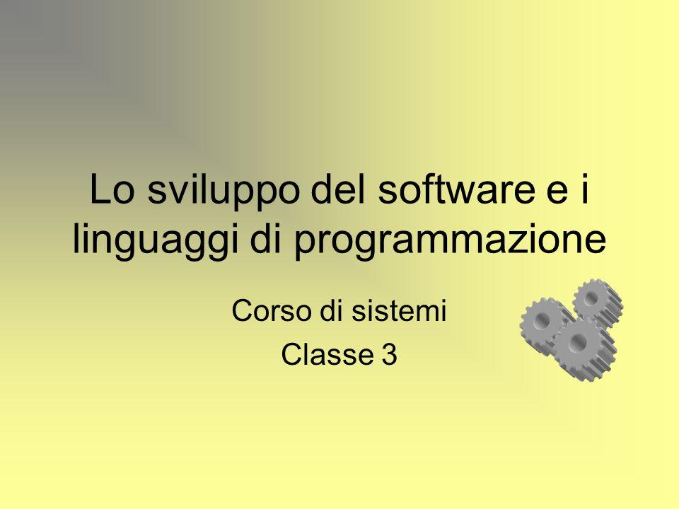 Lo sviluppo del software e i linguaggi di programmazione