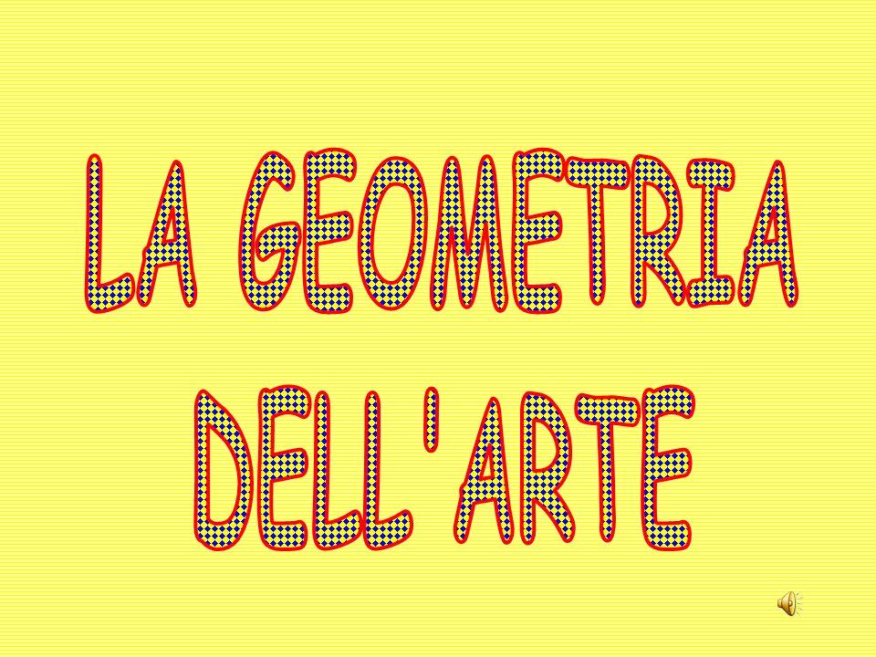 LA GEOMETRIA DELL ARTE